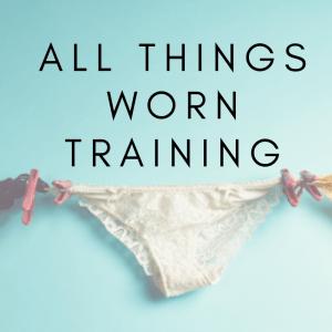 All Things Worn Training