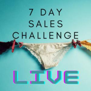 7 Day Sales Challenge Live